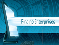 Piraino Enterprises is the only name you need to know for all of your Computer, Network, and Web Development needs.